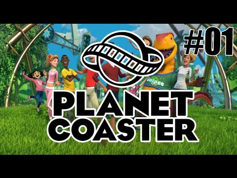 •Let's Play Planet Coaster #01