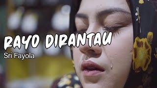 Sri Fayola - Rayo Dirantau (Cover By Uni Oni)