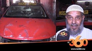 Le360.ma • سائق طاكسي بفاس يروي تفاصيل محاولة الاعتداء عليه وسرقة سيارته بالعنف