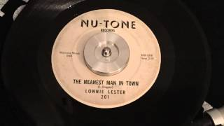 LONNIE LESTER - THE MEANEST MAN IN TOWN