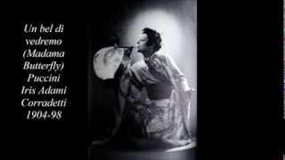 Un bel di vedremo, (Madama Butterfly) Iris Adami Corradetti (1904-1998)