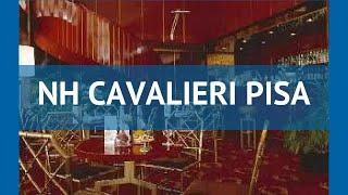 NH CAVALIERI PISA 4* Італія Тоскана огляд – готель НХ КАВАЛЬЄРІ ПІСА 4* Тоскана відео огляд