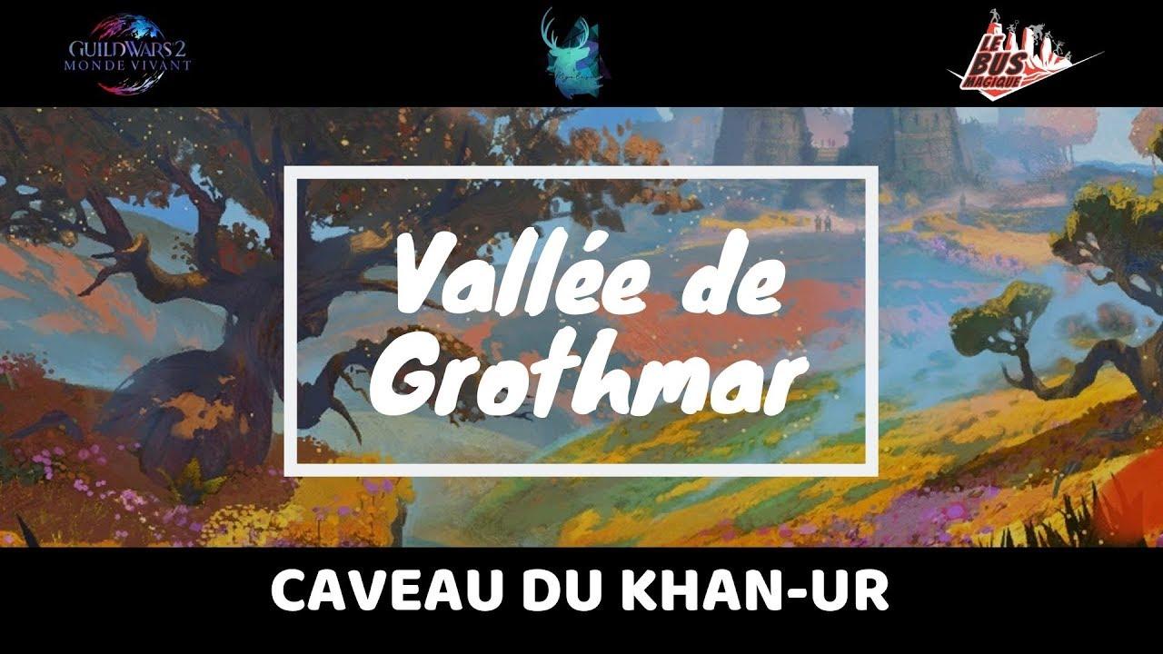 Guild Wars 2 - Méta-événements & Caveau du Khan Ur [Vallée de Grothmar]