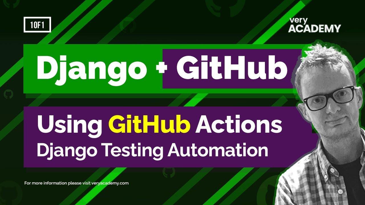 Django Automated Testing with GitHub Actions