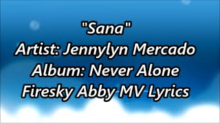 """Sana"" Jennylyn Mercado - Theme Song- Legendary Women on GMA 7 [Lyric Video]"