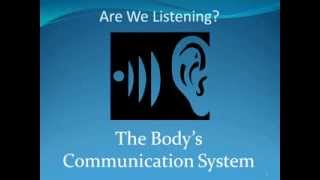 Are we listening Our Body