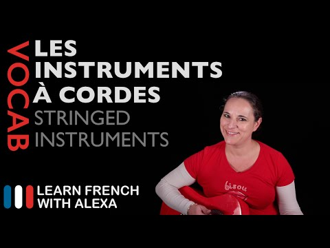 String Instruments in French (basic French vocabulary from Learn French With Alexa)