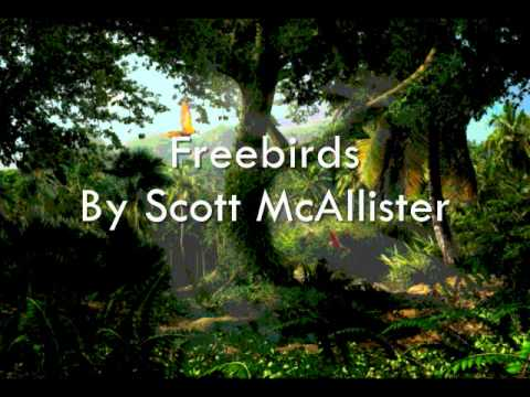 Freebirds By Scott McAllister