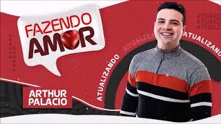Arthur Palácio - Fazendo Amor (Promocional 2020)