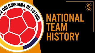 Colombia | National Team History