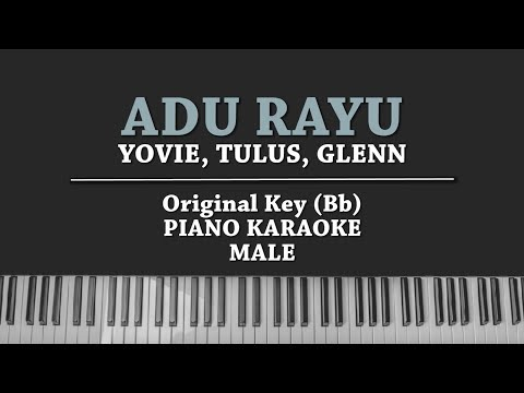 Adu Rayu (PIANO KARAOKE) Yovie Tulus Glenn Male Version