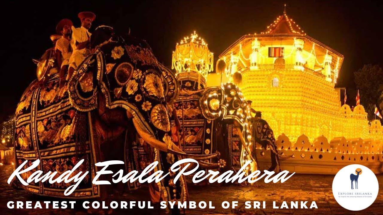 Download #exploresrilanka #esalaperahera Kandy Esala Perahera - Greatest colurful symbol of Srilankan culture