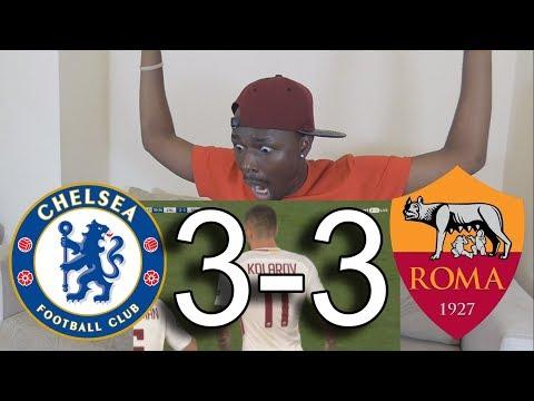 Chelsea FC VS AS Roma 3-3 All Goals: Reaction