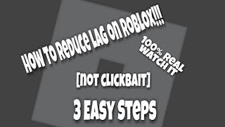 How To Reduce Lag On Roblox With 3 EASY STEPS!!!