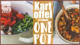 Kartoffel One Pot - Viel Essen, wenig Kalorien - Gesunder Eintopf