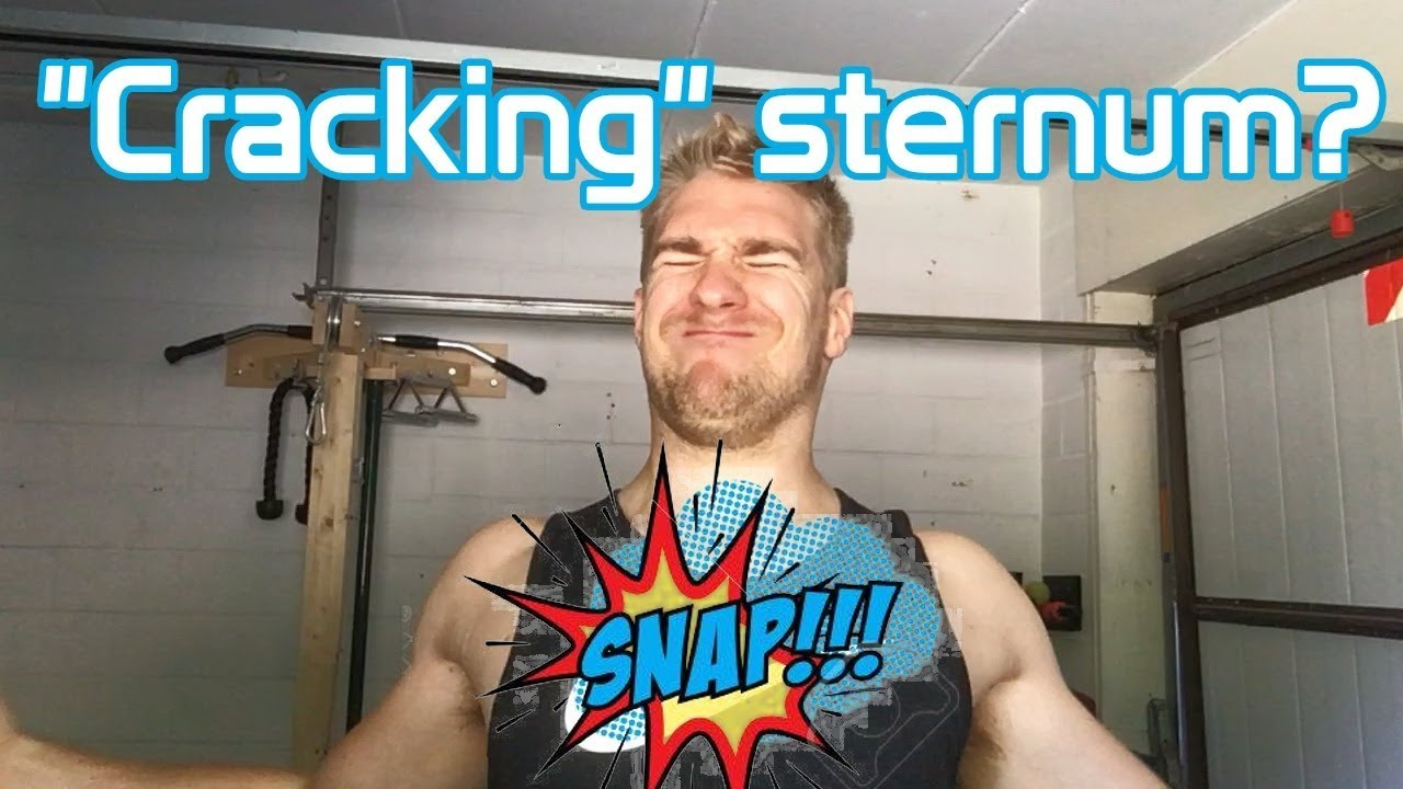Pain and popping sternum Sternum Pain