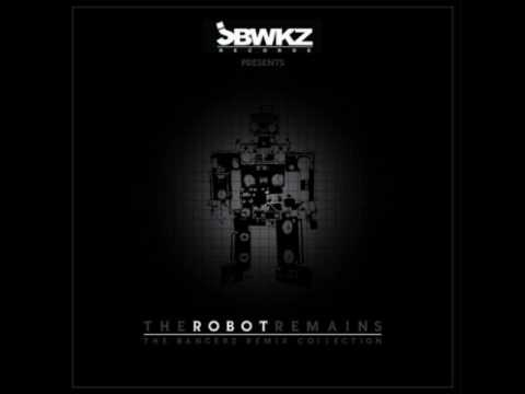 The Robot Remains  Lost Without you Bangerz Remix