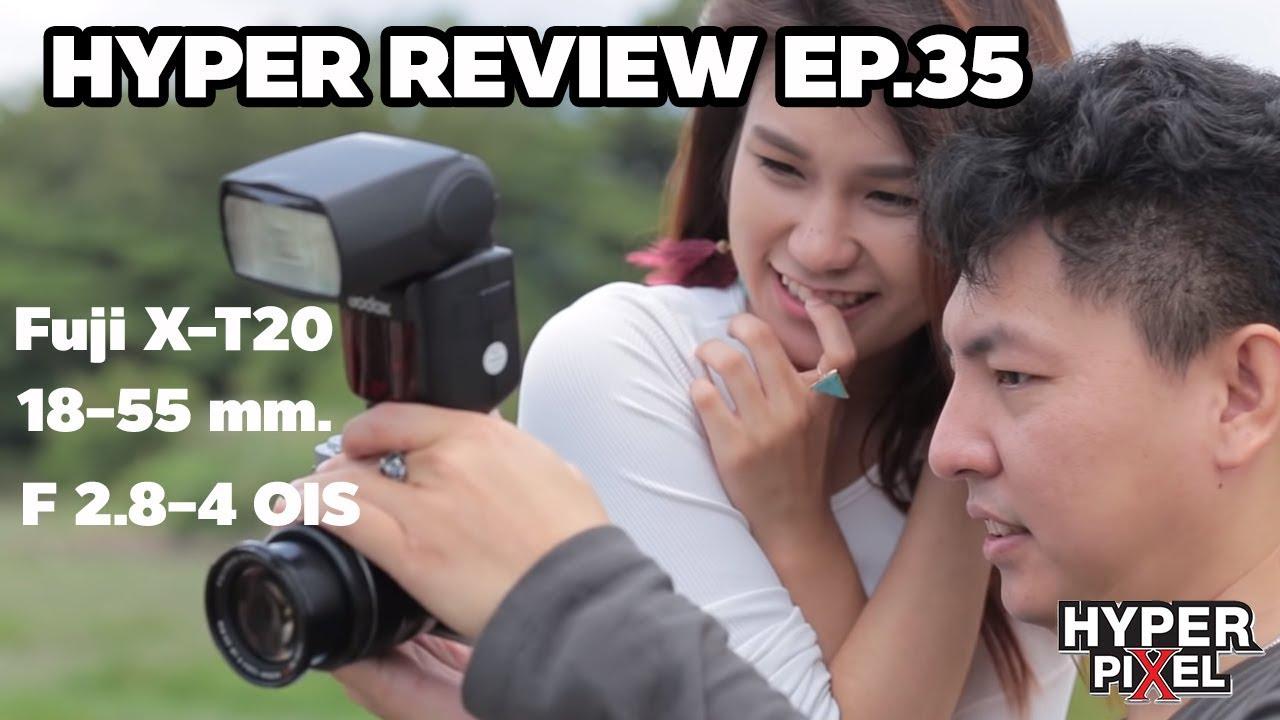 Fuji X T20 18 55 F 28 4 Ois Fujifilm Mirrorless Camera 1650 Bk Hyper Review Ep 35