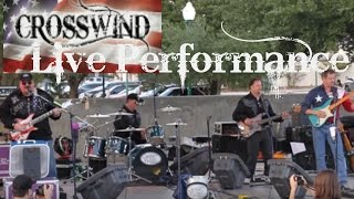 GOD GUNS AND FREEDOM - Live Performance | CROSSWIND Band