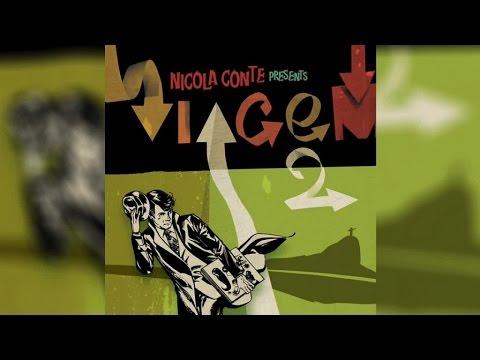 Nicola Conte - Presents Viagem Volume 2 (Full Album Stream)