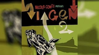 Nicola Conte - Presents Viagem Volume 2 (Full Album Stream)