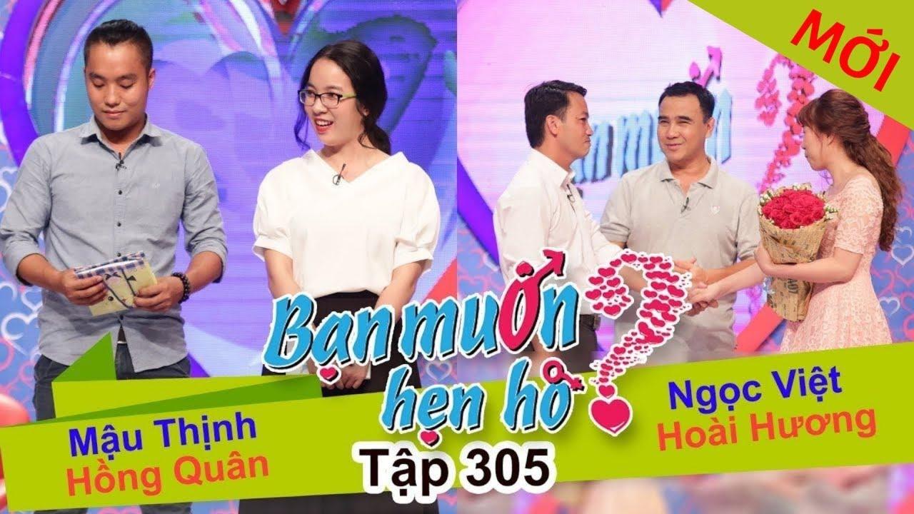 BẠN MUỐN HẸN HÒ | Tập 305 – FULL | Mậu Thịnh – Hồng Quân | Ngọc Việt – Hoài Hương | 030917👫