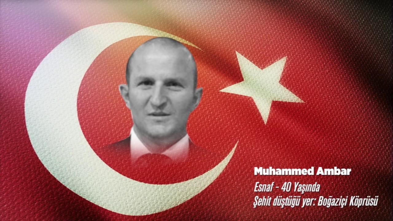 15 Temmuz Şehidi Muhammed Ambar