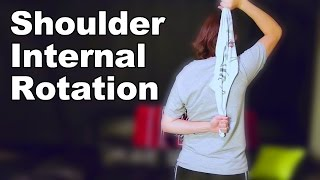 Shoulder Internal Rotation Stretches - Ask Doctor Jo