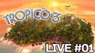 Live #01 - Tropico 3 -  A Primeira de Muitas =) - PT-BR/ENG - 20/07/2015