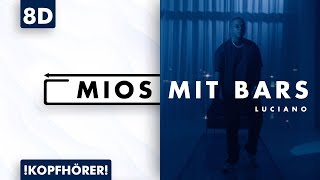 8D AUDIO | Luciano - Mios mit Bars