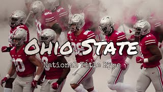 ~Ohio State National Championship Hype~