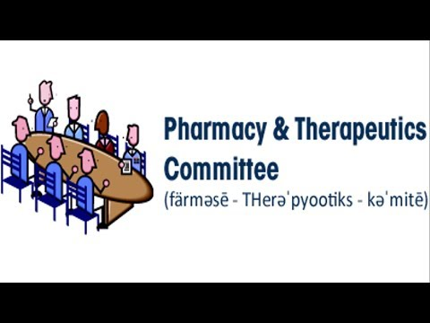 Pharmacy and Therapeutics Committee