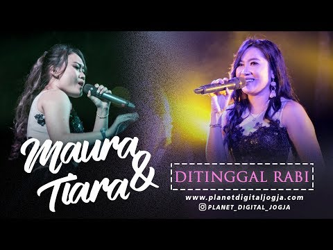 DITINGGAL RABI MAURA & TIARA LIVE AT SERIBU BATU MANGUNAN