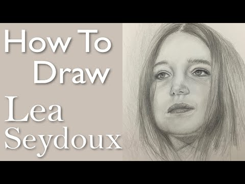 Portrait Drawing for Beginners: Lea Seydoux (Inglorious Basterds)