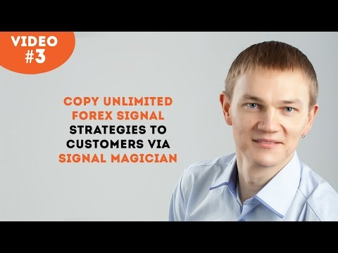 Copy Unlimited Forex Signal Strategies to Customers via Signal Magician platform