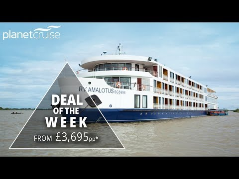 Highlights of Vietnam & Cambodia, APT Luxury River Cruise from £3,695pp   Planet Cruise River Deal