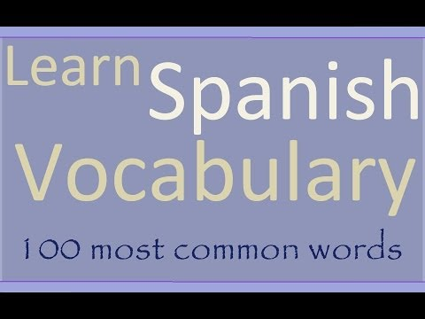 Learn Spanish 100 most common words in Spanish