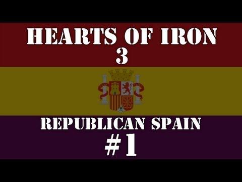 Hearts of Iron 3: Republican Spain - Episode 1