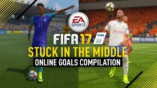 fifa 17   stuck in the middle online goals compilation