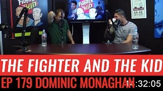 the fighter and the kid episode 179 dominic monaghan