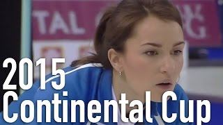 Sidorova vs. Sweeting - 2015 World Financial Group Continental Cup of Curling (Draw 1)