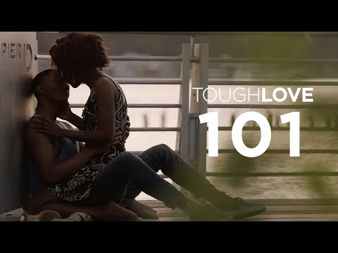 Tough Love | Episode 1