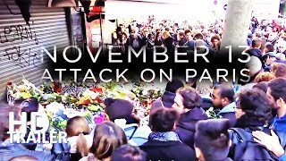 November 13 - Attack on Paris Official Trailer HD | Netflix