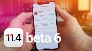 iOS 11.4 Beta 6: What's New?