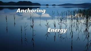Anchoring Energy - Power Words (a means to raise vibrations)