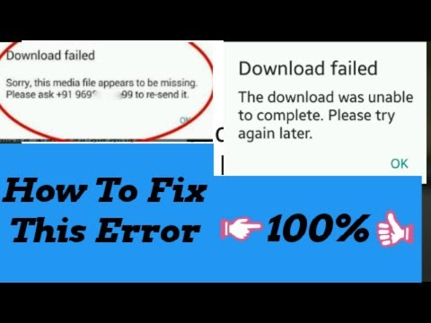 How To Fix Download Failed Download Was Unable To Complete Please Try Again Android 2019