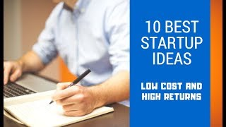 10 Best Startup Ideas with minimum investment in India | 2018