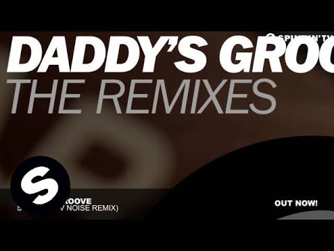 Daddy's Groove - Stellar (TV Noise Remix)