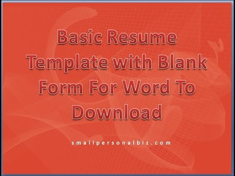 Basic Resume Template With Blank Form For Word To Download