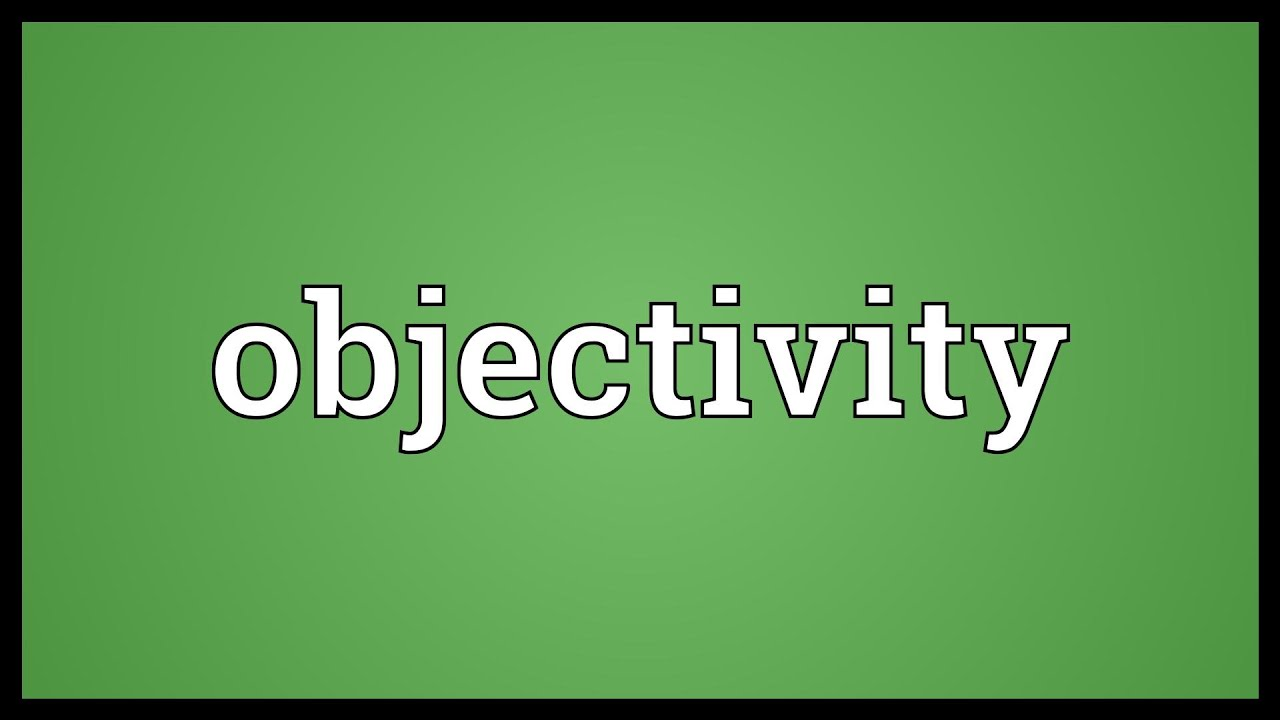 objectivity meaning